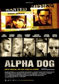 Cartel de Alpha dog | Cinerama