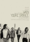 Cartel de When you´re strange | Cinerama