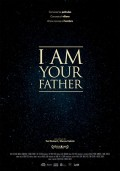 Cartel de I am your father | Cinerama