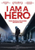 Cartel de I Am a Hero | Cinerama