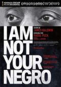 Cartel de I Am Not Your Negro | Cinerama