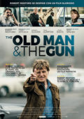 Cartel de The Old Man and the Gun | Cinerama