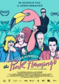 Cartel de The Mystery of the Pink Flamingo | Cinerama